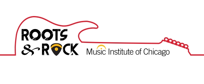 Roots & Rock at the Music Institute of Chicago